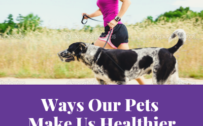 Ways Our Pets Make Us Healthier